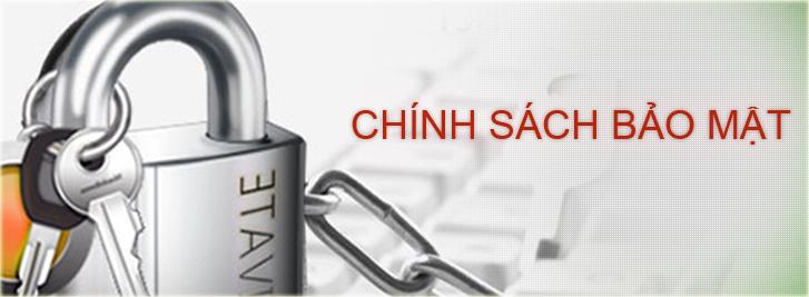 chinh-sach-bao-mat-thong-tin